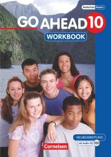Klaus Berold: Go Ahead 10. Jahrgangsstufe. Workbook mit CD. Ausgabe für sechsstufige Realschulen in Bayern, Buch