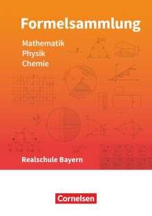Alois Einhauser: Formelsammlungen Sekundarstufe I Mathematik - Physik - Chemie. Realschule - Bayern, Buch