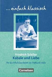 Friedrich von Schiller: Kabale und Liebe - Schülerheft, Buch