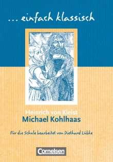 Heinrich von Kleist: Michael Kohlhaas. Schülerheft einfach klassisch, Buch