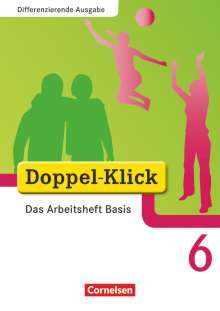 Grit Adam: Doppel-Klick - Differenzierende Ausgabe. 6. Schuljahr. Das Arbeitsheft Basis, Buch