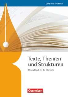 Margret Fingerhut: Texte, Themen und Strukturen. Schülerbuch Nordrhein-Westfalen, Buch