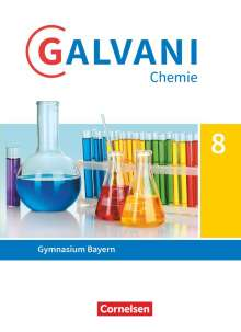 Britta Frese: Galvani Band 1. 8. Jahrgangsstufe - Ausgabe B - Schülerbuch, Buch