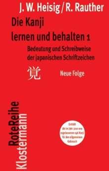 James W. Heisig: Die Kanji lernen und behalten 1. Neue Folge, Buch