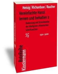 James W. Heisig: Vereinfachte Hanzi lernen und behalten 2, Buch