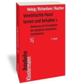 James W. Heisig: Vereinfachte Hanzi lernen und behalten 1, Buch