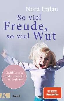 Nora Imlau: So viel Freude, so viel Wut, Buch