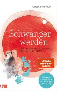 Kareen Dannhauer: Schwanger werden, Buch