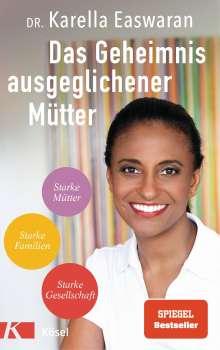 Karella Easwaran: Das Geheimnis ausgeglichener Mütter, Buch