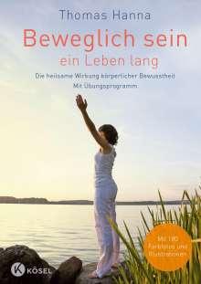 Thomas Hanna: Beweglich sein - ein Leben lang, Buch