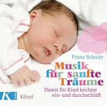 Franz Schuier: Musik für sanfte Träume, CD