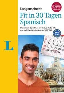 Elisabeth Graf-Riemann: Langenscheidt Fit in 30 Tagen - Spanisch - Sprachkurs für Anfänger und Wiedereinsteiger, Buch