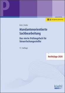 Helmut Kotz: Mandantenorientierte Sachbearbeitung, 1 Buch und 1 Diverse