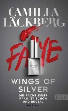 Camilla Läckberg: Wings of Silver. Die Rache einer Frau endet nie, Buch