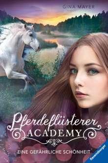 Gina Mayer: Pferdeflüsterer-Academy, Band 3: Eine gefährliche Schönheit, Buch