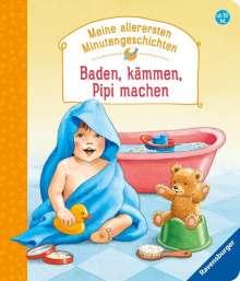 Manfred Mai: Baden, kämmen, Pipi machen, Buch