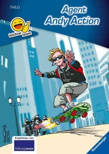 Thilo: Erstleser - leichter lesen: Agent Andy Action, Buch