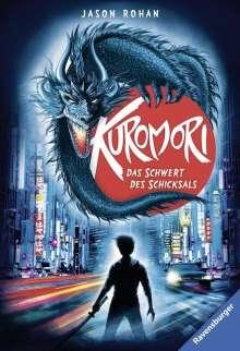 Jason Rohan: Kuromori, Band 1: Das Schwert des Schicksals, Buch