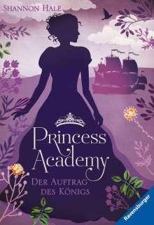 Shannon Hale: Princess Academy, Band 3: Der Auftrag des Königs, Buch