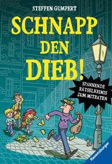 Steffen Gumpert: Schnapp den Dieb! Spannende Rätselkrimis zum Mitraten, Buch