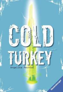 Angelika Mechtel: Cold Turkey, Buch