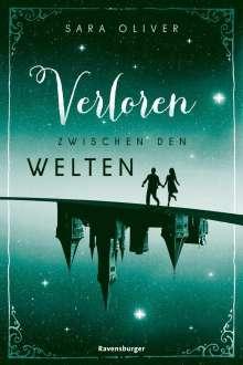 Sara Oliver: Die Welten-Trilogie, Band 2: Verloren zwischen den Welten, Buch