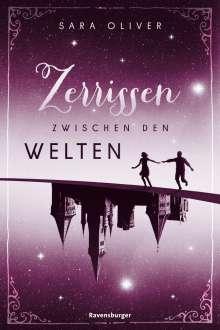Sara Oliver: Die Welten-Trilogie, Band 3: Zerrissen zwischen den Welten, Buch