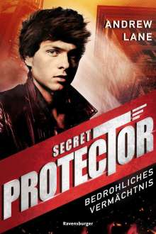 Andrew Lane: Secret Protector, Band 3: Bedrohliches Vermächtnis, Buch