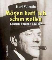 Karl Valentin: Mögen hätt' ich schon wollen, Buch