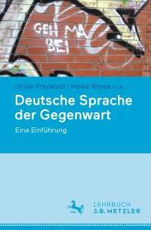 Ulrike Freywald: Deutsche Sprache der Gegenwart, Buch