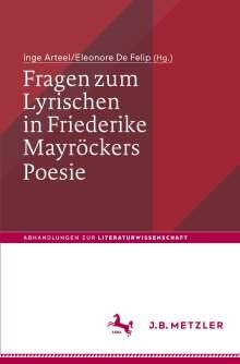 Fragen zum Lyrischen in Friederike Mayröckers Poesie, Buch
