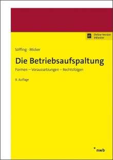 Matthias Söffing: Die Betriebsaufspaltung, 1 Buch und 1 Diverse