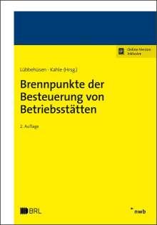 Nina Schütte-Reineke: Brennpunkte der Besteuerung von Betriebsstätten, 1 Buch und 1 Diverse