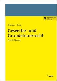 Hans-Joachim Driehaus: Gewerbe- und Grundsteuerrecht, 1 Buch und 1 Diverse