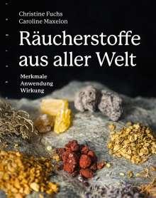 Christine Fuchs: Räucherstoffe aus aller Welt, Buch