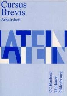 Dieter Belde: Cursus Brevis. Arbeitsheft, Buch