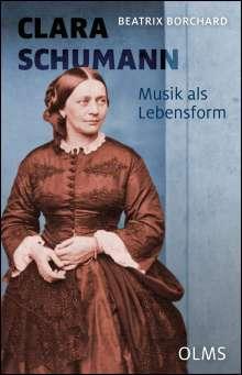 Beatrix Borchard: Clara Schumann. Musik als Lebensform, Buch