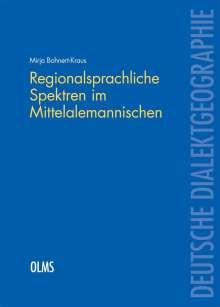 Mirja Bohnert-Kraus: Regionalsprachliche Spektren im Mittelalemannischen, Buch