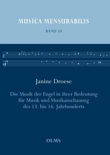 Janine Droese: Die Musik der Engel in ihrer Bedeutung für Musik und Musikanschauung des 13. bis 16. Jahrhunderts, Buch