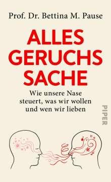 Bettina M. Pause: Alles Geruchssache, Buch