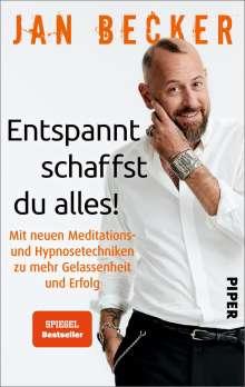 Jan Becker: Entspannt schaffst du alles!, Buch