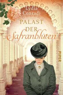 Lydia Conradi: Palast der Safranblüten, Buch