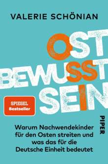 Valerie Schönian: Ostbewusstsein, Buch