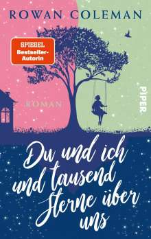 Rowan Coleman: Du und ich und tausend Sterne über uns, Buch