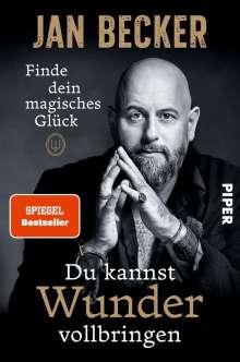 Jan Becker: Du kannst Wunder vollbringen, Buch