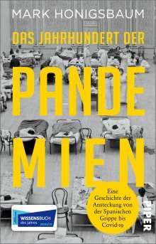 Mark Honigsbaum: Das Jahrhundert der Pandemien, Buch