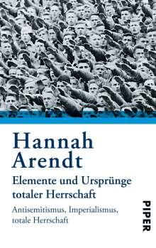 Hannah Arendt: Elemente und Ursprünge totaler Herrschaft, Buch