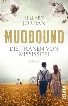 Hillary Jordan: Mudbound - Die Tränen von Mississippi, Buch