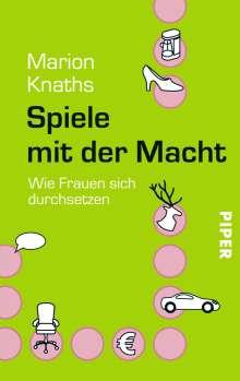 Marion Knaths: Spiele mit der Macht, Buch