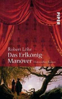 Robert Löhr: Das Erlkönig-Manöver, Buch